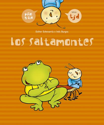 PILO Y LÍA. LOS SALTAMONTES