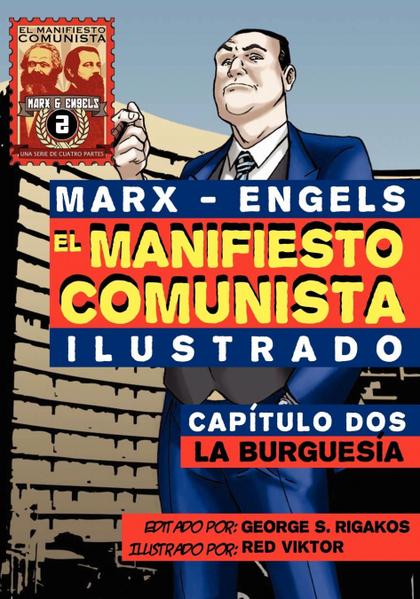 EL MANIFI ESTO COMUNISTA (ILUSTRADO) - CAPÍTULO DOS. LA BURGUESÍA