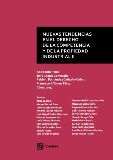 NUEVAS TENDENCIAS EN EL DERECHO DE LA COMPETENCIA Y DE LA PROPIEDAD INDUSTRIAL (.