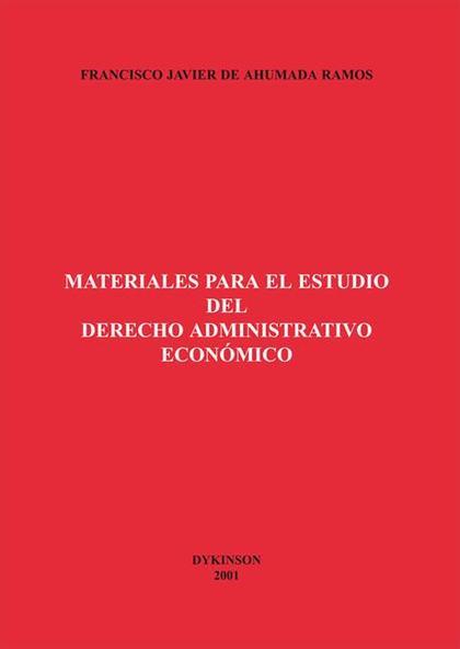 MATERIALES PARA EL ESTUDIO DEL DERECHO ADMINISTRATIVO ECONÓMICO