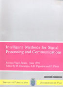 INTELLIGENT METHODS FOR SIGNAL PROCESSING AND COMMUNICATIONS : FOURTH BAIONA WORKSHOP:BAIONA (P
