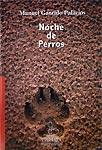 NOCHE DE PERROS.