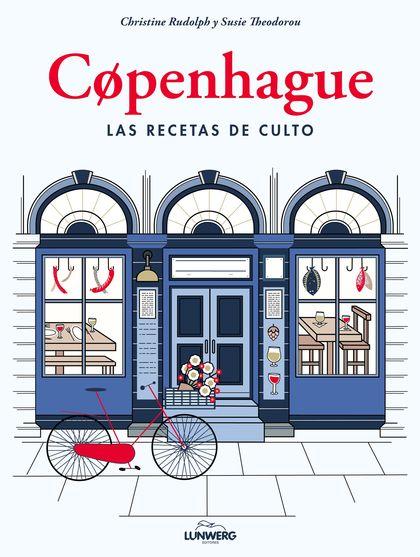 COPENHAGUE. RECETAS DE CULTO.