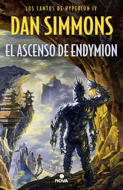 EL ASCENSO DE ENDYMION. LOS CANTOS DE HYPERION (VO. IV)