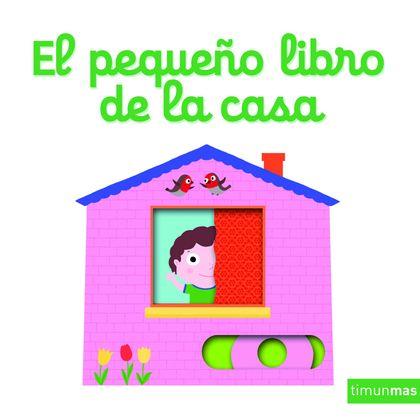 EL PEQUEÑO LIBRO DE LA CASA.
