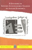 II ECONTROS DE XÓVENES INVESTIGADORES GALEGOS DE ANÁLISE ECONÓMICA : A CORUÑA, 11, 12 E 13 DE S