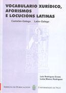 VOCABULARIO XURÍDICO, AFORISMOS E LOCUCIÓNS LATINAS