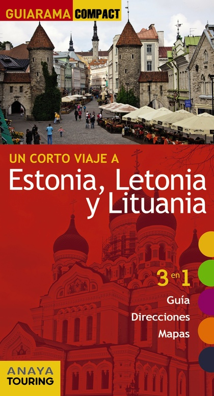 ESTONIA, LETONIA Y LITUANIA.