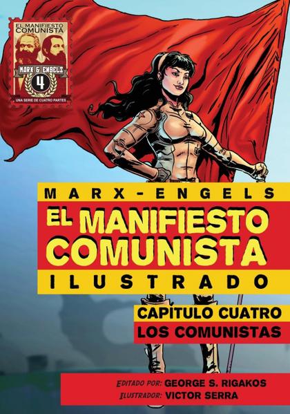 EL MANIFIESTO COMUNISTA (ILUSTRADO) - CAPITULO CUATRO. LOS COMUNISTAS
