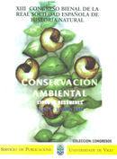 XIII CONGRESO BIENAL DE LA REAL SOCIEDAD ESPAÑOLA DE HISTORIA NATURAL : CONSERVACIÓN AMBIENTAL