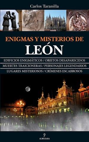 ENIGMAS Y MISTERIOS DE LEÓN.