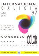 CONGRESO SOBRE EL COLOR : INVESTIGACIÓN : INTERNACIONAL GALICIA 97 DEL  7 AL 12 DE JULIO DE 199
