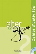 ALTER EGO PLUS 2 EJER+CD. CAHIER D´ACTIVITES + CD