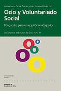 OCIO Y VOLUNTARIADO SOCIAL : BÚSQUEDAS PARA UN EQUILIBRIO INTEGRADOR