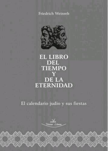 EL LIBRO DEL TIEMPO Y DE LA ETERNIDAD.