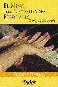 EL NIÑO CON NECESIDADES ESPECIALES. NEUROLOGÍA Y MUSICOTERAPIA