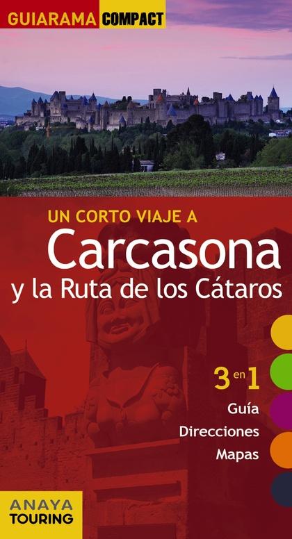 CARCASONA Y LA RUTA DE LOS CÁTAROS.