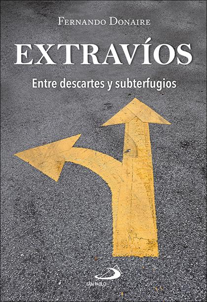 EXTRAVÍOS. ENTRE DESCARTES Y SUBTERFUGIOS