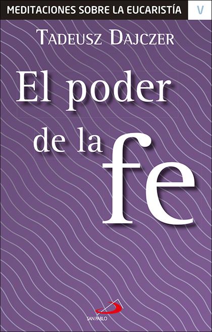 EL PODER DE LA FE.