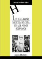 LOS KALLAWAYAS : MEDICINA INDÍGENA EN LOS ANDES BOLIVIANOS