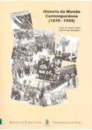 HISTORIA DO MUNDO CONTEMPORÀNEO (1870-1945)