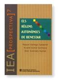 ELS RÈGIMS AUTONÒMICS DE BENESTAR : POLÍTIQUES I GESTIÓ PÚBLIQUES EN LES COMUNITATS AUTÒNOMES A