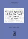 COL·LECCIÓ DIPLOMÀTICA DE L´ARCHIVO DUCAL DE CARDONA