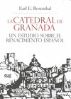 CATEDRAL DE GRANADA UN ESTUDIO SOBRE EL RENACIMIENTO ESPAÑO