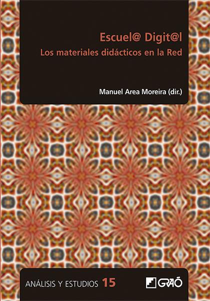 ESCUEL@ DIGIT@L. LOS MATERIALES DIDÁCTICOS EN LA RED