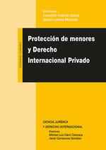PROTECCIÓN DE MENORES Y DERECHO INTERNACIONAL PRIVADO.