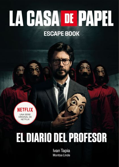 LA CASA DE PAPEL. ESCAPE BOOK. EL DIARIO DEL PROFESOR