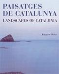 PAISATGES DE CATALUNYA - LANDSCAPES OF CATALONIA.
