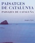 PAISATGES DE CATALUNYA - PAISAJES DE CATALUÑA.