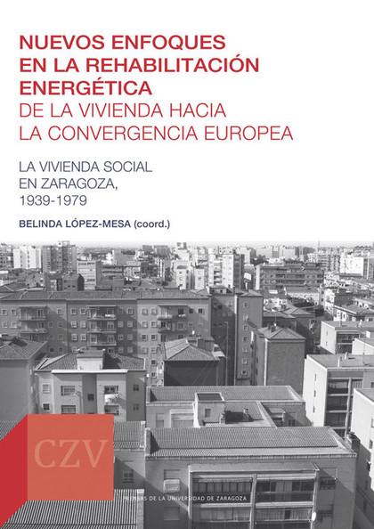 NUEVOS ENFOQUES EN LA REHABILITACIÓN ENERGÉTICA DE LA VIVIENDA HACIA LA CONVERGE