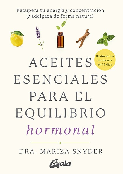 ACEITES ESENCIALES PARA EL EQUILIBRIO HORMONAL                                  RECUPERA TU ENE