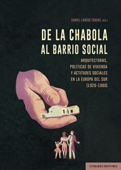 DE LA CHABOLA AL BARRIO SOCIAL.