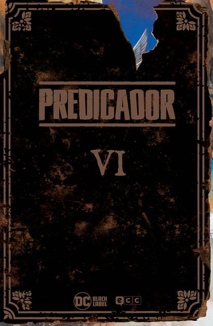 PREDICADOR: EDICIÓN DELUXE - LIBRO SEIS