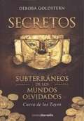 SECRETOS SUBTERRANEOS DE LOS MUNDOS OLVIDADOS.