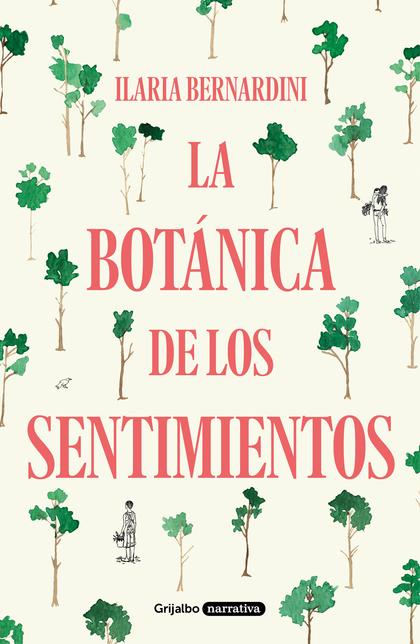 LA BOTÁNICA DE LOS SENTIMIENTOS.