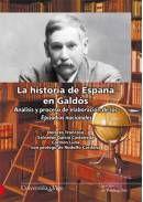 LA HISTORIA DE ESPAÑA EN GALDÓS : ANÁLISIS Y PROCESO DE ELABORACIÓN DE LOS EPISODIOS NACIONALES