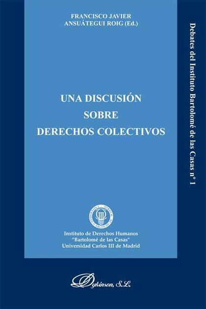 Una discusión sobre derechos colectivos
