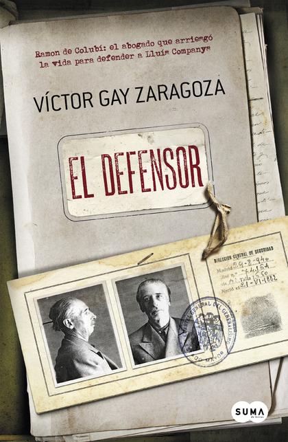 EL DEFENSOR. DE LLUÍS COMPANYS