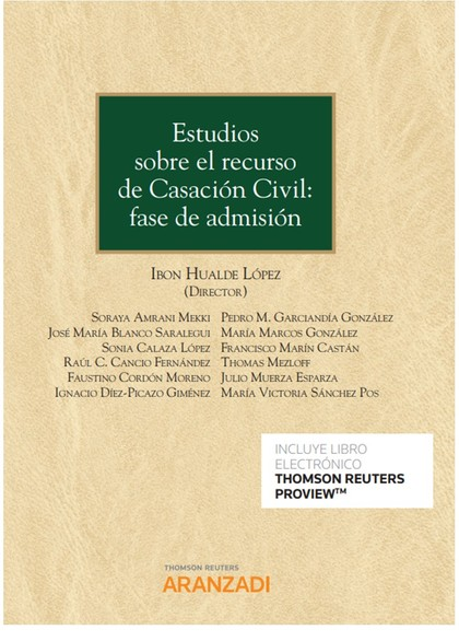ESTUDIOS SOBRE EL RECURSO DE CASACION CIVIL FASE DE ADMISIO.