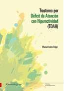 TRASTORNO POR DÉFICIT DE ATENCIÓN CON HIPERACTIVIDAD (TDAH).