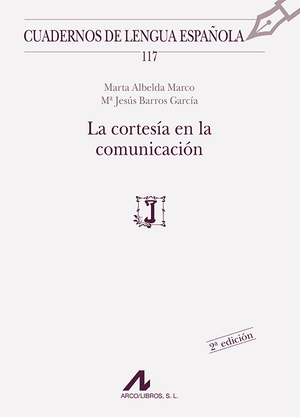 LA CORTESÍA EN LA COMUNICACIÓN