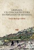 GRANADA Y EL CONCILIO DE ELVIRA EN FERNANDO DE MENDOZA.