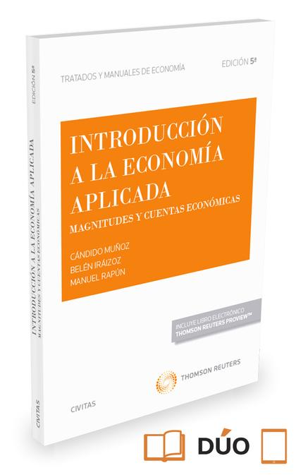 INTRODUCCIÓN A LA ECONOMÍA APLICADA (PAPEL+E-BOOK). MAGNITUDES Y CUENTAS ECONÓMICAS