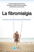 LA FIBROMIALGIA                                                                 CONSEJOS Y TRAT