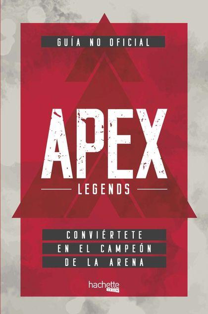GUÍA NO OFICIAL APEX LEGENDS