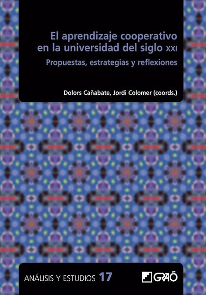 EL APRENDIZAJE COOPERATIVO EN LA UNIVERSIDAD DEL SIGLO XXI                      PROPUESTAS, EST